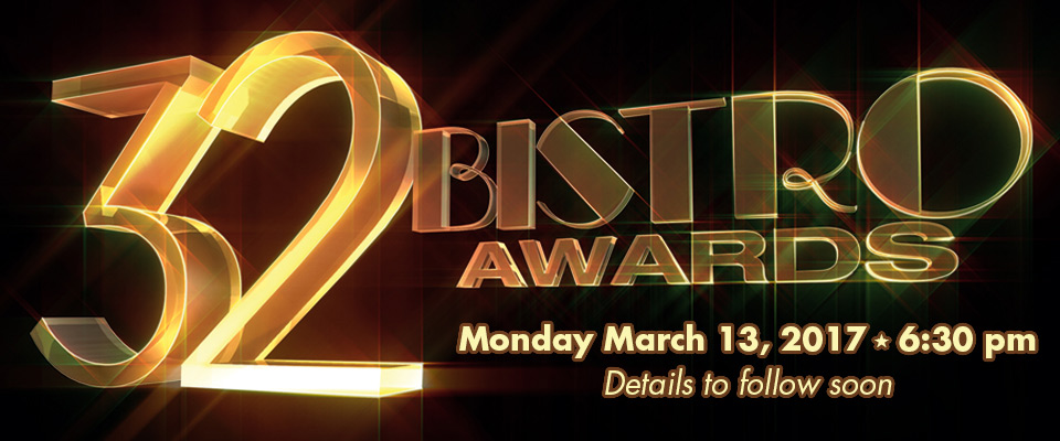 The 32nd Annual Bistro Awards