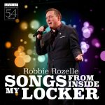 "CD Review ""Robbie Rozelle's ""Songs From Inside My Locker"""