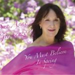 "CD Review: Sue Anne Gershenzon's ""You Must Believe in Spring"""