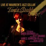 CD Review: Tania Grubbs Quintet — Live at Maureen's Jazz Cellar